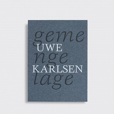 Uwe Karlsen / Gemengelage